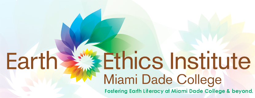 Earth Ethics Institute At Miami Dade College